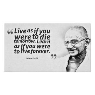Mahatma Gandhi Life Motivational Quote Poster