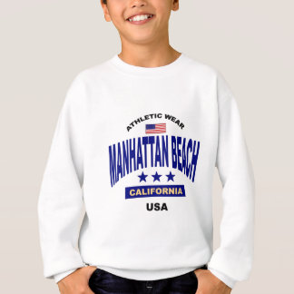 Mahattan Beach California Sweatshirt