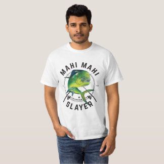 Mahi Mahi Slayer - Mahi Fishing Shirt