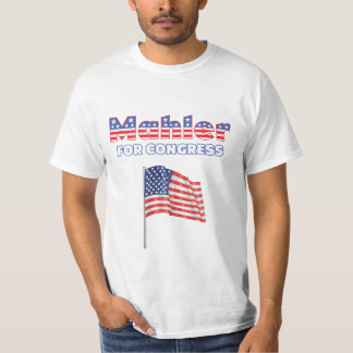 Mahler for Congress Patriotic American Flag T-Shirt