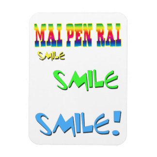 Mai Pen Rai Thailand Philosophy Rectangular Photo Magnet