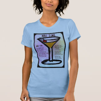 MAI TIME, MAI TAI PRINT with RECIPE by jill T-Shirt
