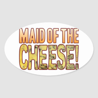 Maid Of Blue Cheese Oval Sticker