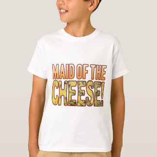 Maid Of Blue Cheese T-Shirt