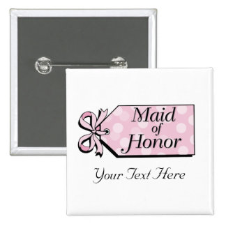Maid of Honor 15 Cm Square Badge