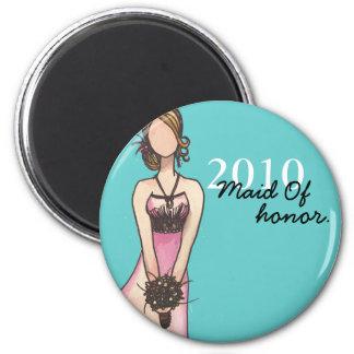 Maid Of Honor 6 Cm Round Magnet