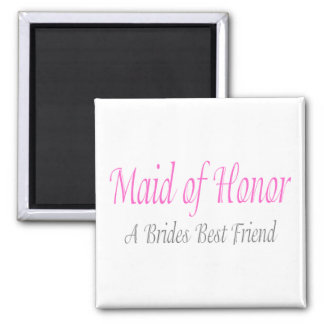 Maid Of Honor (A Brides Best Friend) Square Magnet