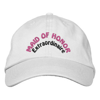 Maid of Honor Extraordinaire Embroidered Hat