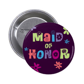 Maid of Honor Gifts and Favors 6 Cm Round Badge