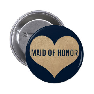 Maid of Honor Leather Texture Gold Heart Navy 6 Cm Round Badge