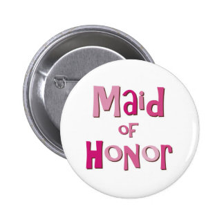 Maid of Honor Pink Brown 6 Cm Round Badge