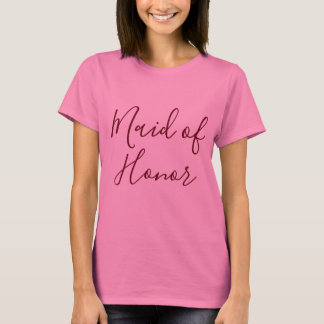 Maid of Honor Pink T-Shirt