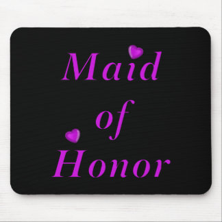 Maid of Honor Simply Love Mouse Pad