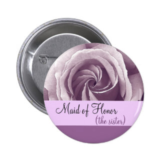 Maid of Honor SISTER Button with LILAC PURPLE Rose Pinback Button