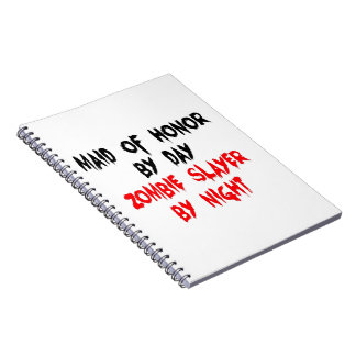 Maid of Honor Zombie Slayer Notebook
