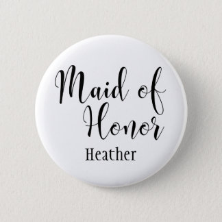 Maid of Honour 2 Black Typography w/ Name (30) 6 Cm Round Badge