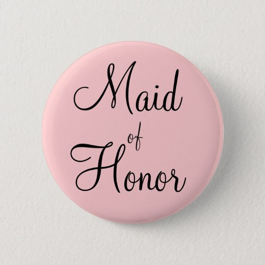 Maid of Honour 6 Cm Round Badge