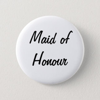 'Maid of Honour' Badge