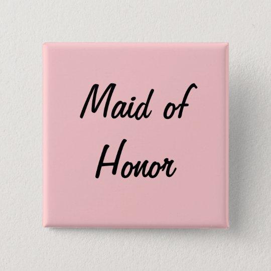 Maid of honour pin