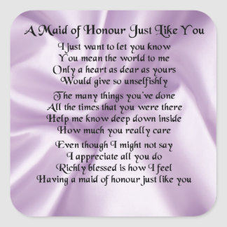 Maid of Honour Poem - Lilac Silk design Square Sticker
