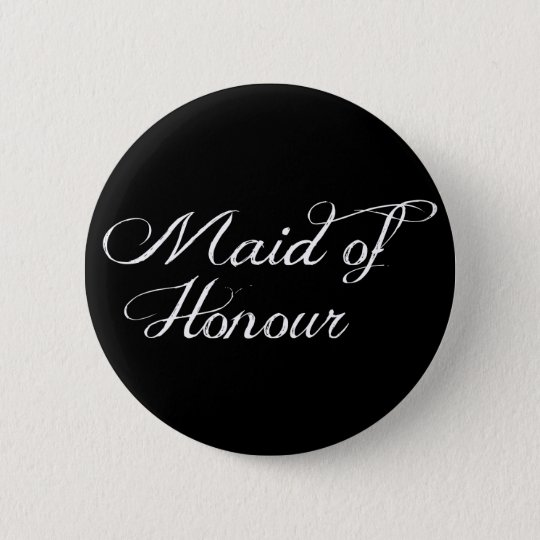 Maid of Honour Wedding Badge Pin Button