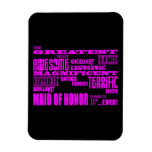 Maids of Honour Fun Gifts : Greatest Maid of Honou Rectangular Magnet