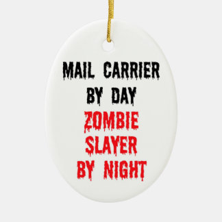 Mail Carrier By Day Zombie Slayer By Night Christmas Ornament