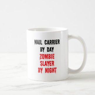 Mail Carrier By Day Zombie Slayer By Night Coffee Mug