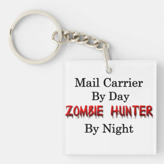 Mail Carrier/Zombie Hunter Single-Sided Square Acrylic Key Ring