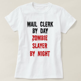 Mail Clerk Zombie Slayer T-Shirt