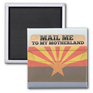 Mail me to Arizona Fridge Magnets
