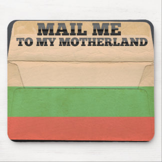 Mail me to Bulgaria Mouse Pad
