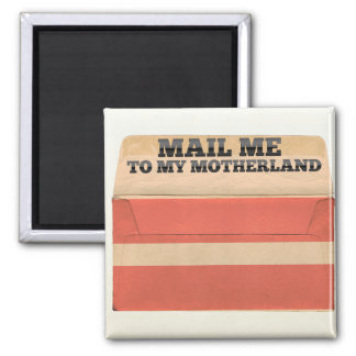 Mail me to Latvia Magnet