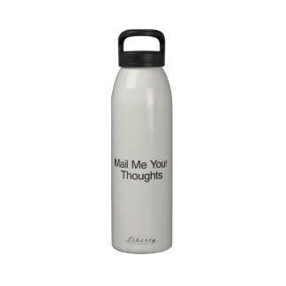 Mail Me Your Thoughts Water Bottles