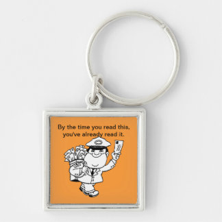 Mailman Humor - By The Time You Read This ... Silver-Colored Square Key Ring