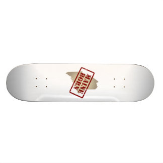 Maine Born - Stamp on Map Skateboards