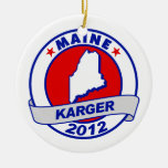 Maine Fred Karger Ornament