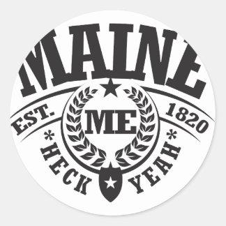 Maine Heck Yeah Est 1820 Round Sticker