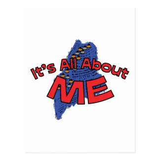 Maine ME US State Motto ~ It's All About ME Postcard