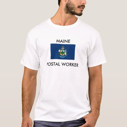 MAINE POSTAL WORKER T-Shirt