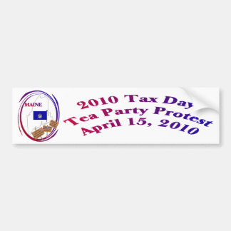 Maine Tax Day Tea Party Protest Bumper Sticker