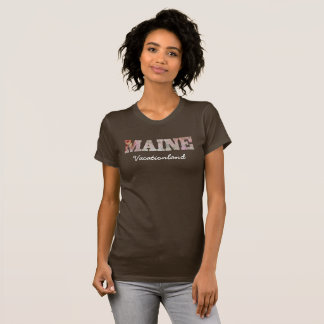 Maine -- Vacationland -- T-shirt