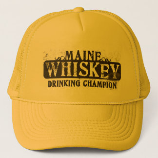 Maine Whiskey Drinking Champion Trucker Hat