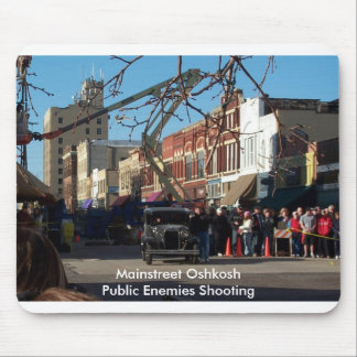 Mainstreet Oshkosh - Public Enemies Shooting Mouse Mat