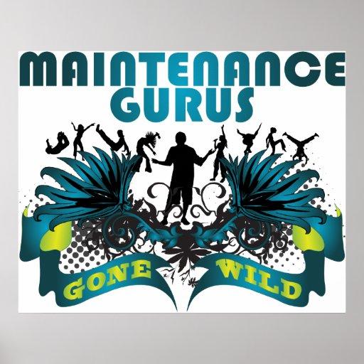 Maintenance Gurus Gone Wild Print