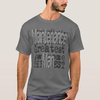 Maintenance Man Extraordinaire T-Shirt