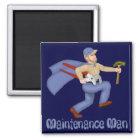 Maintenance Man Magnet