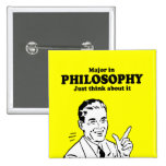 MAJOR IN PHILOSOPHY - JUST THINK ABOUT IT T-shirt