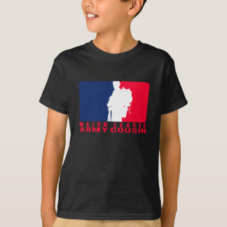 Major League Army Cousin T-Shirt