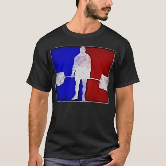 Major League Deadlifting T-Shirt